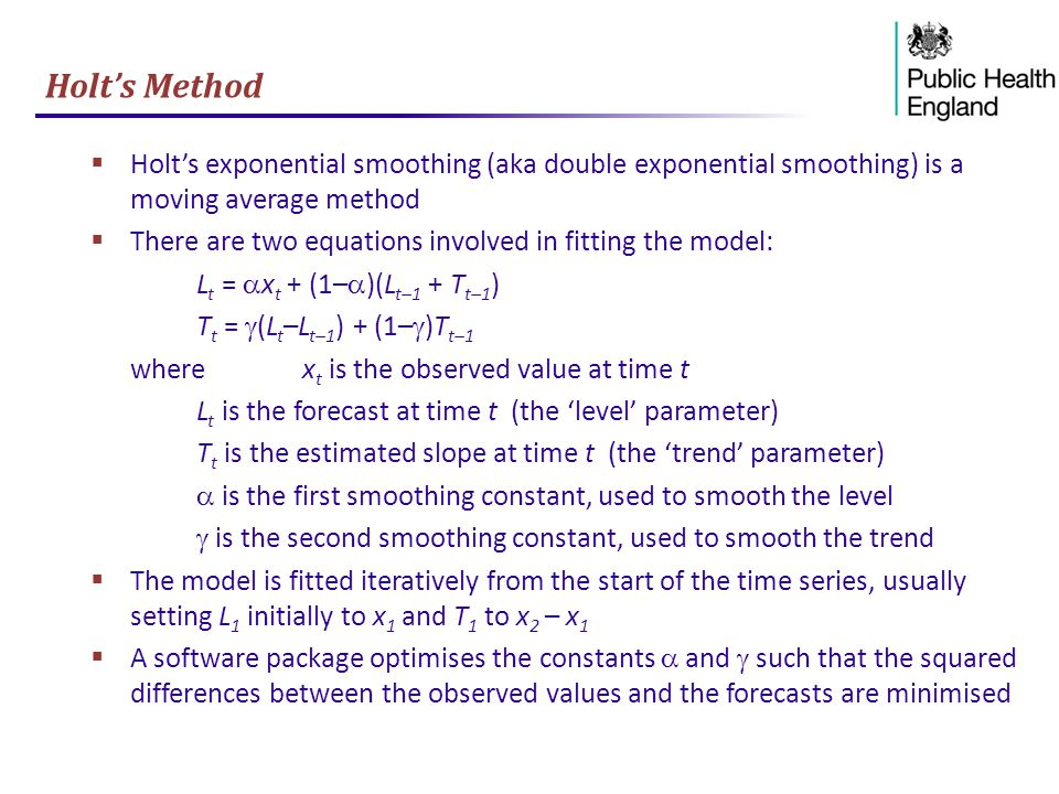 Holt's Method Holt's exponential smoothing (aka double exponential smoothing) is a moving average method.