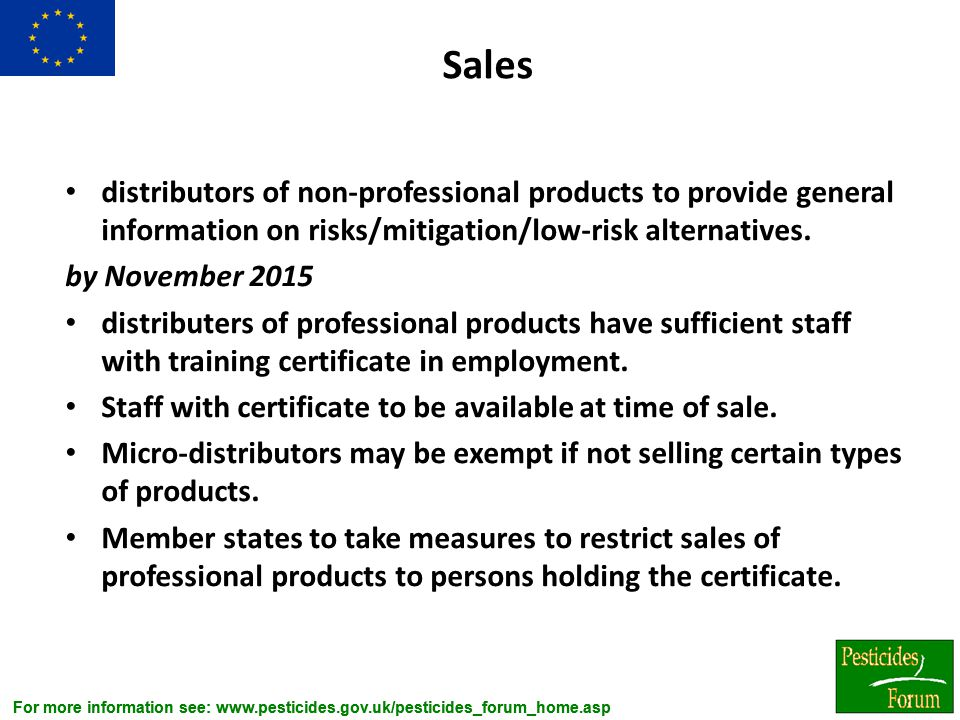 Sales distributors of non-professional products to provide general information on risks/mitigation/low-risk alternatives.