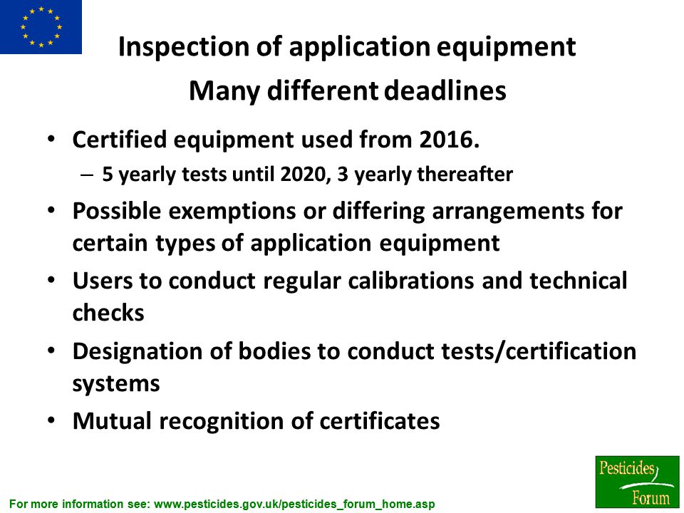 Inspection of application equipment Many different deadlines