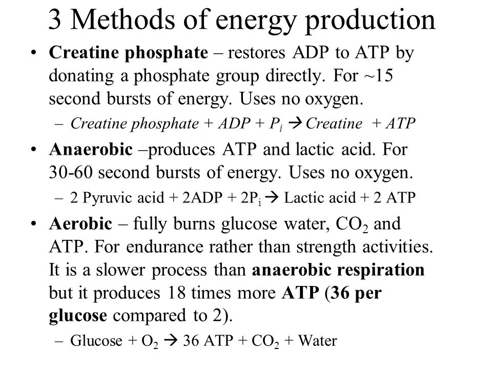 3 Methods of energy production