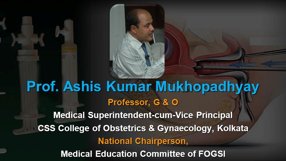 Prof. Ashis Kumar Mukhopadhyay
