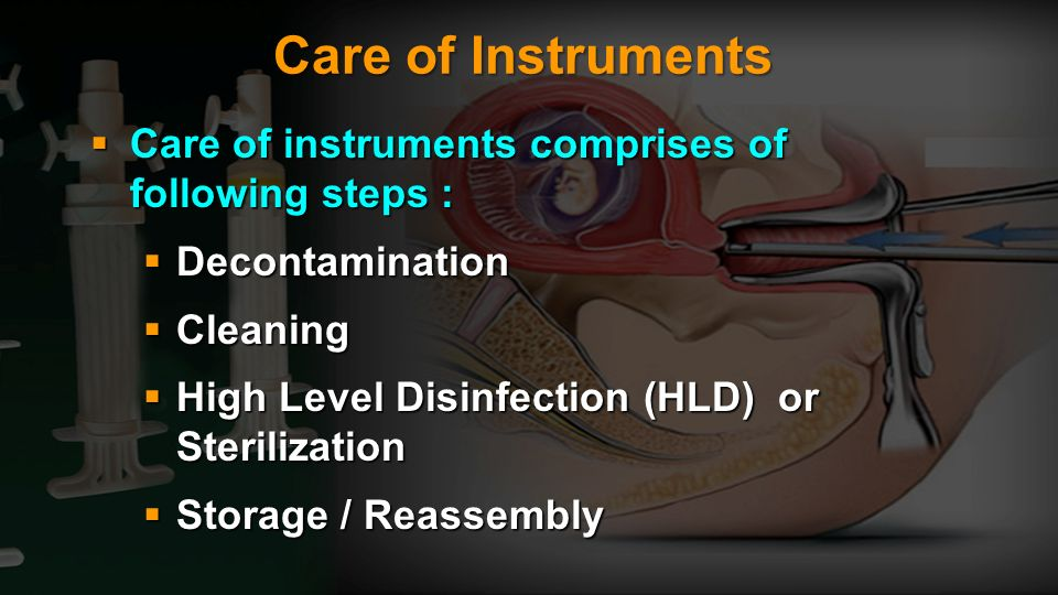 Care of Instruments Care of instruments comprises of following steps :