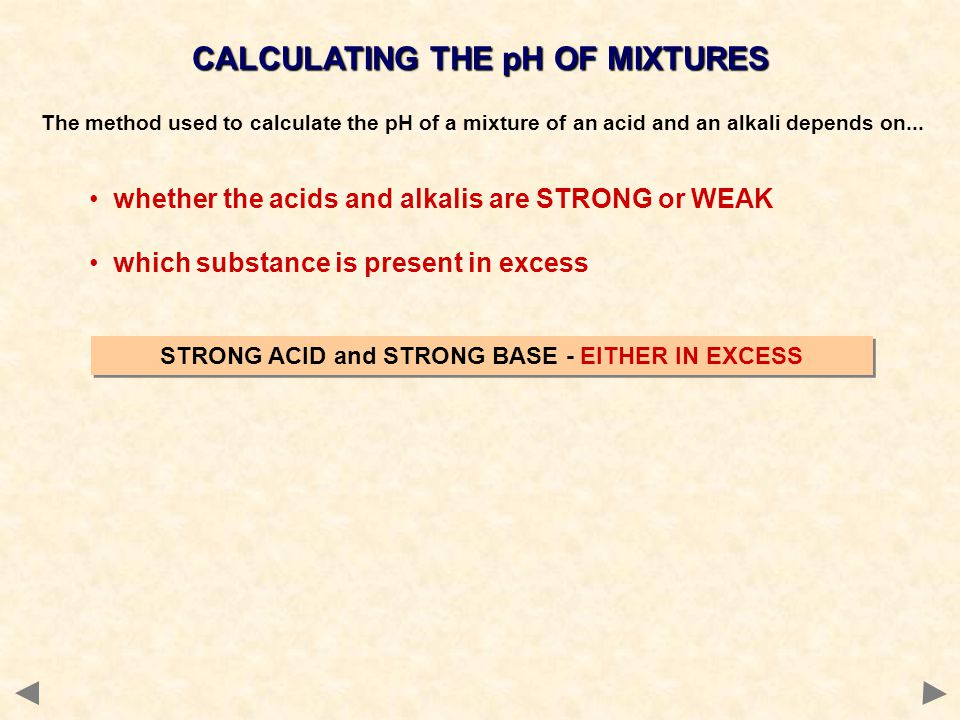 CALCULATING THE pH OF MIXTURES