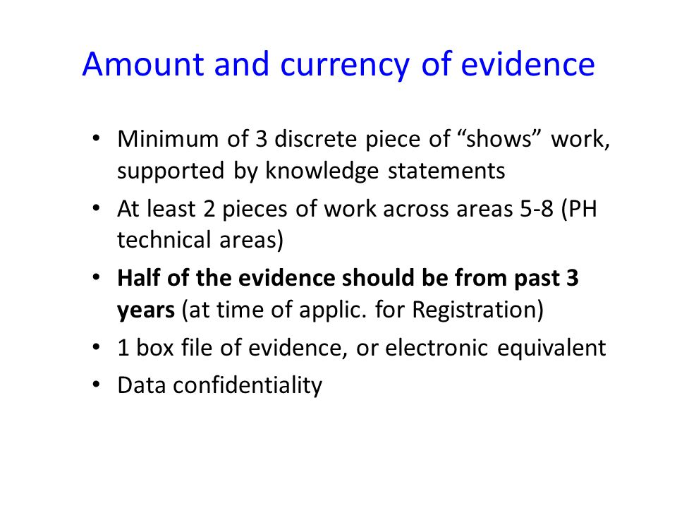 Amount and currency of evidence