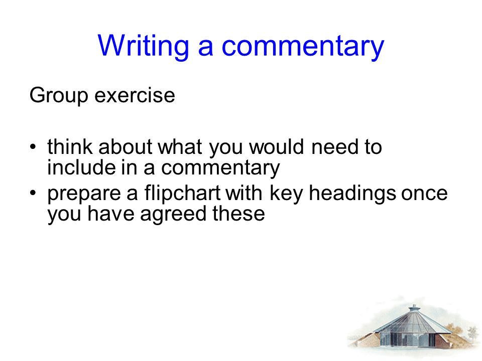 Writing a commentary Group exercise