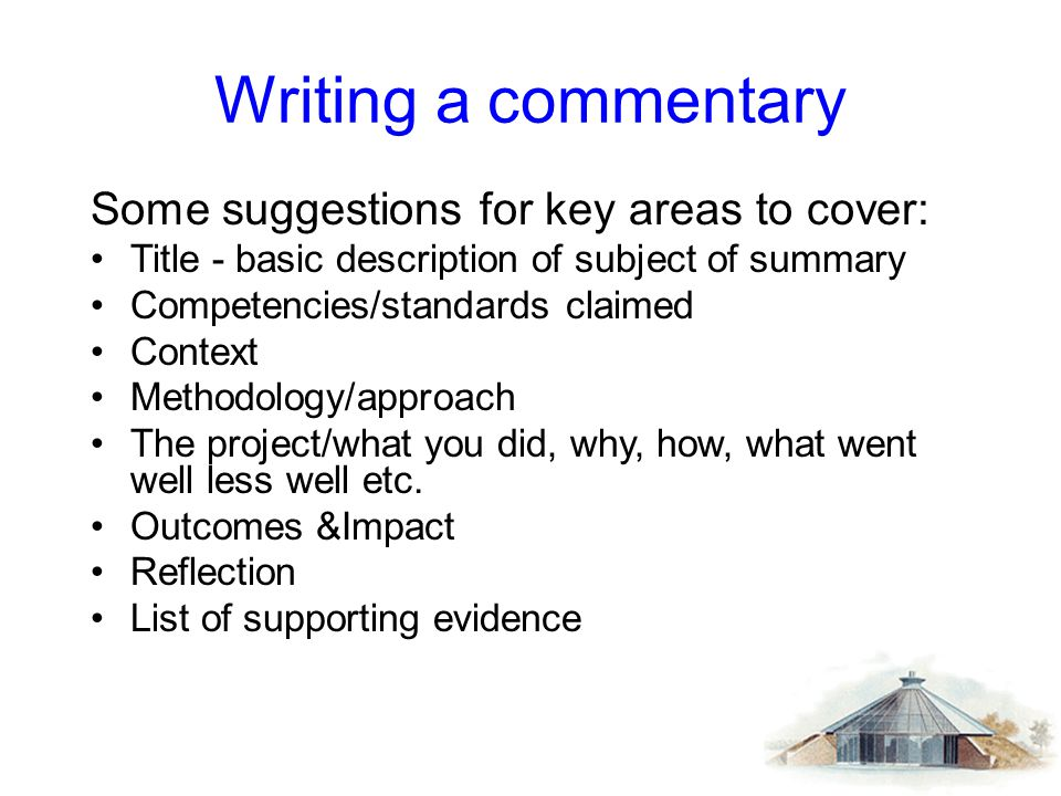 Writing a commentary Some suggestions for key areas to cover: