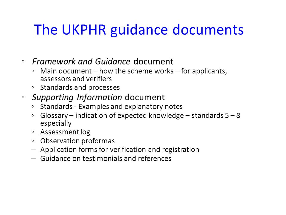 The UKPHR guidance documents