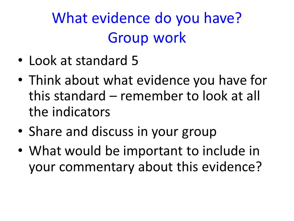 What evidence do you have Group work