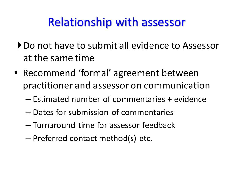 Relationship with assessor