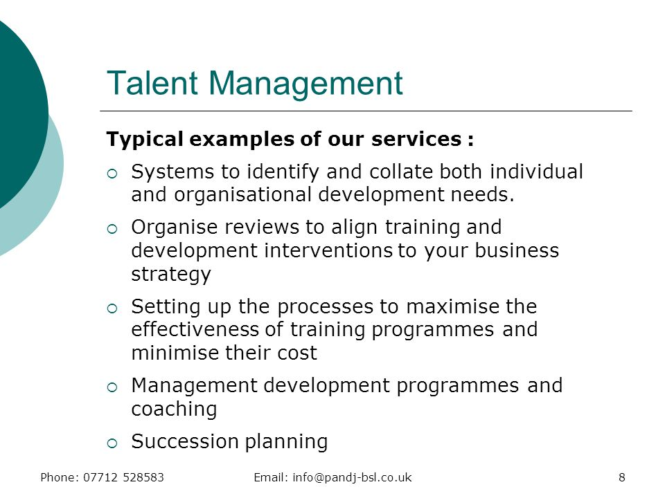 Talent Management Typical examples of our services :
