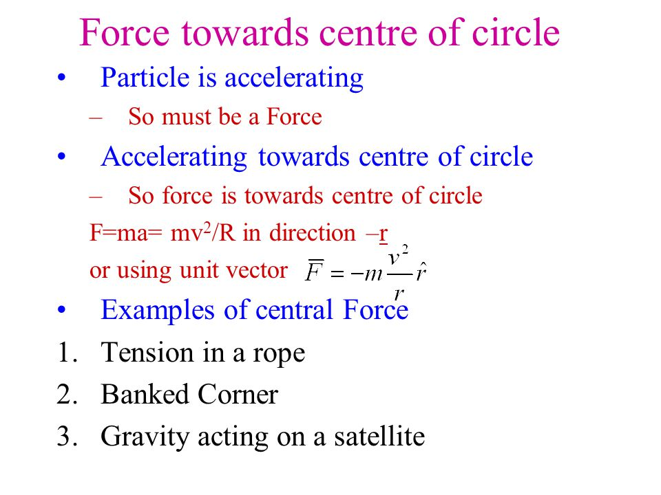 Force towards centre of circle
