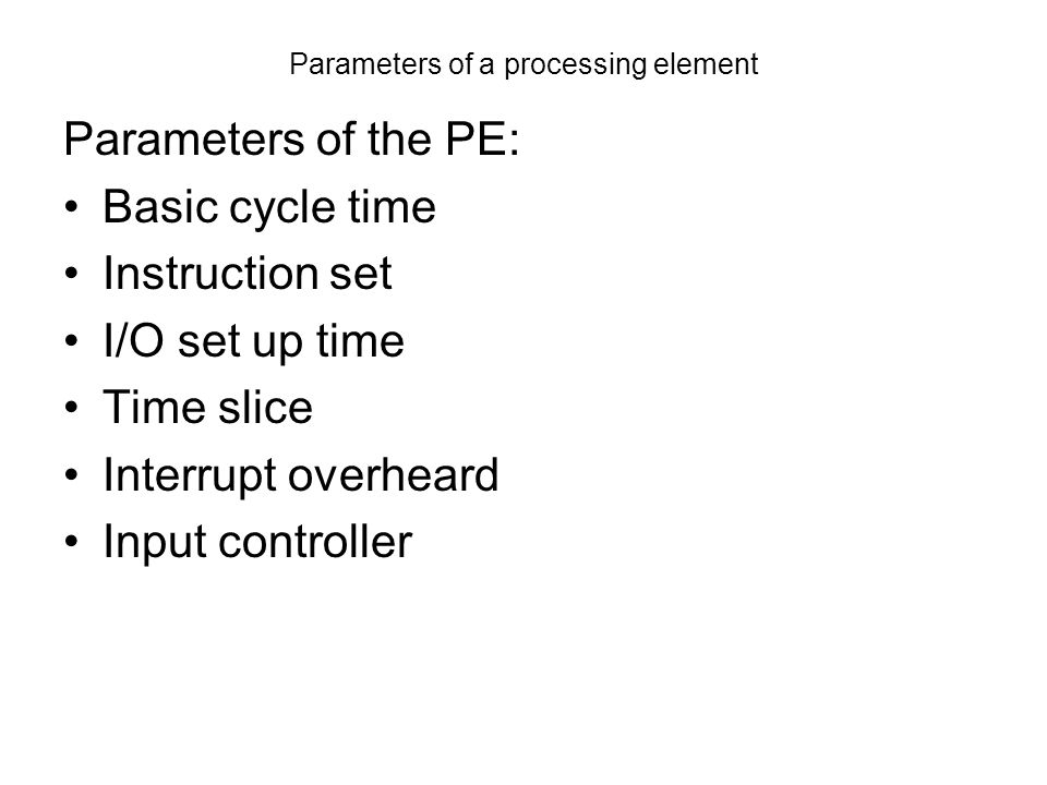 Parameters of a processing element