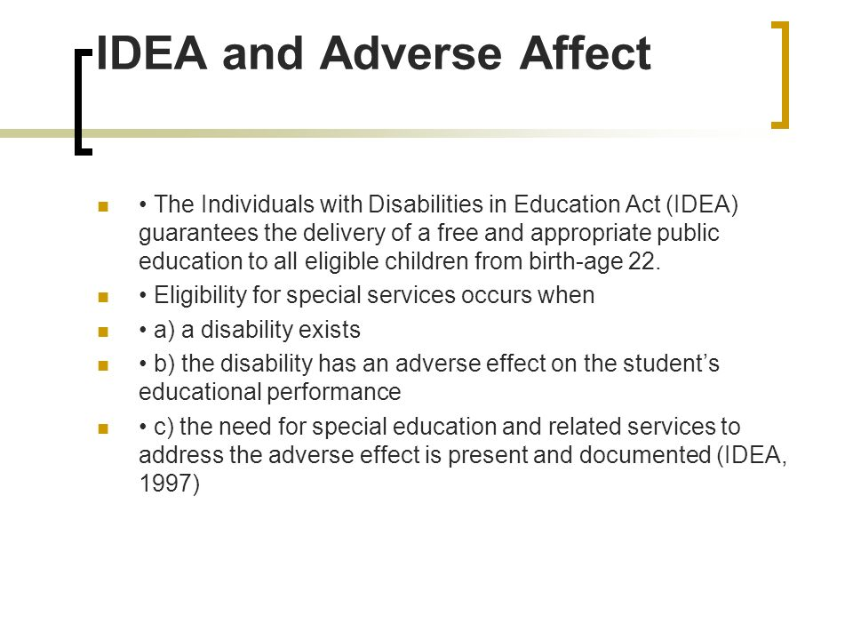 IDEA and Adverse Affect