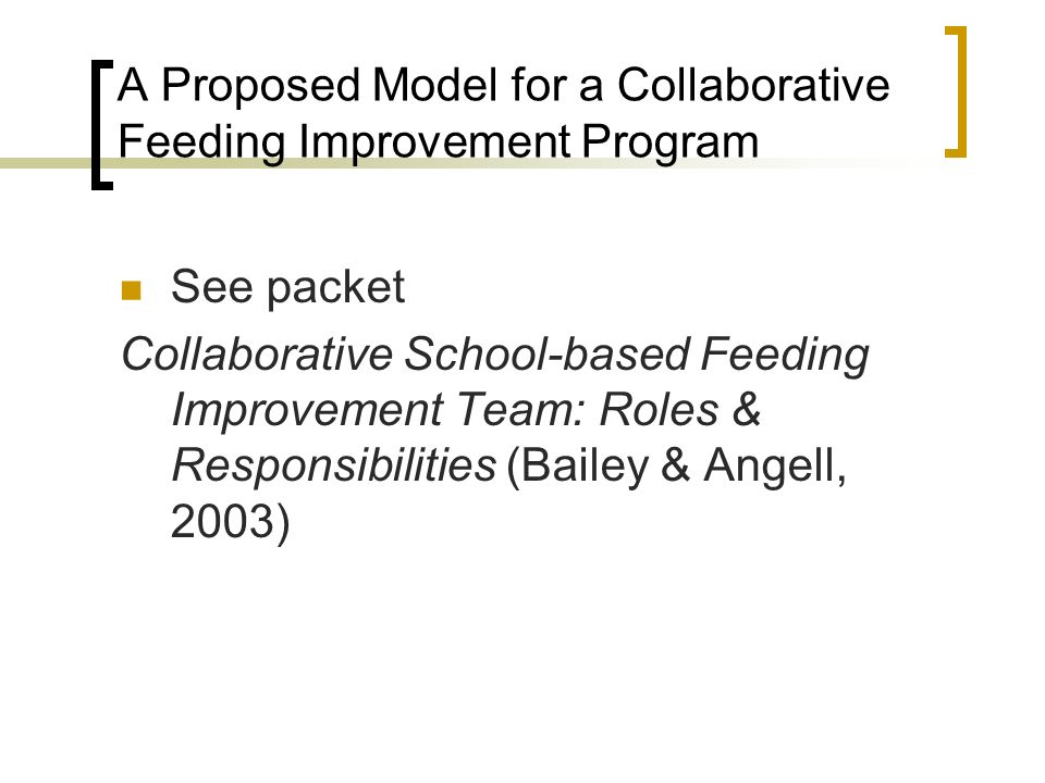 A Proposed Model for a Collaborative Feeding Improvement Program