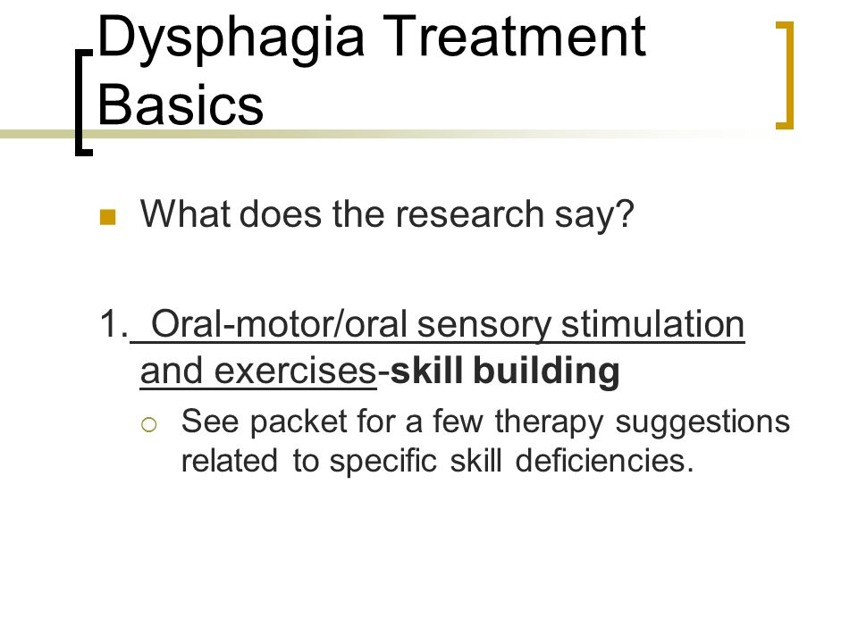 Dysphagia Treatment Basics