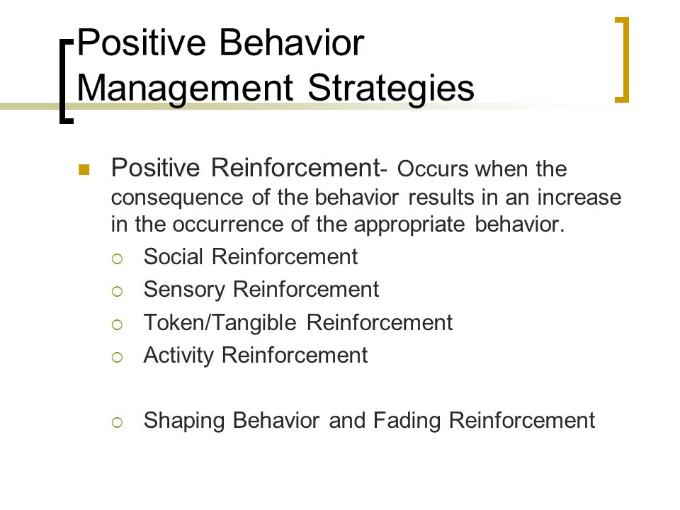 Positive Behavior Management Strategies