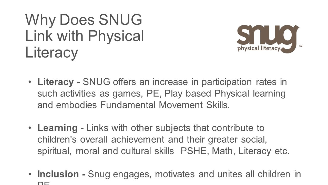 Why Does SNUG Link with Physical Literacy