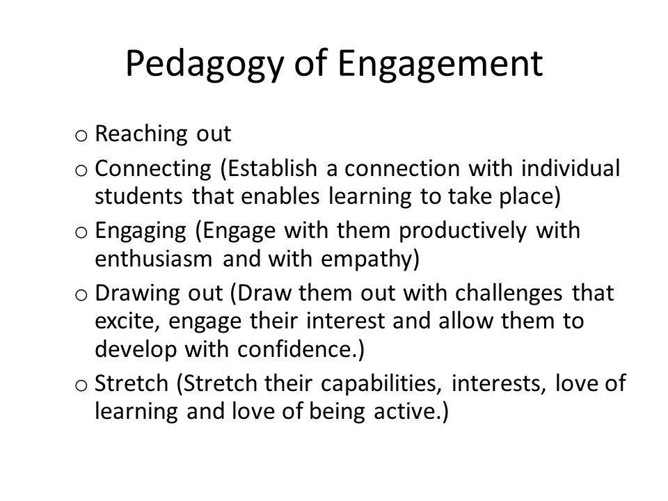 Pedagogy of Engagement