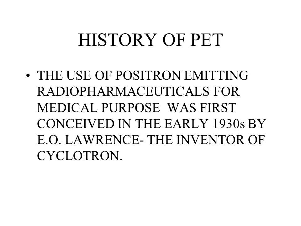 HISTORY OF PET