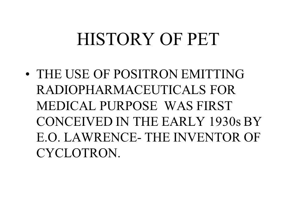 HISTORY OF PET