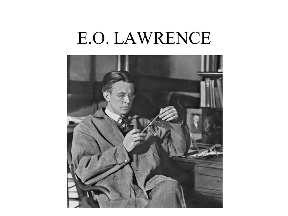 E.O. LAWRENCE