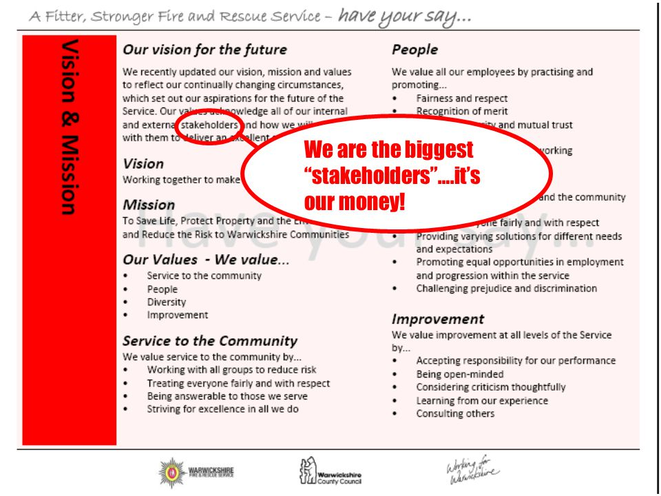 We are the biggest stakeholders ….it's our money!
