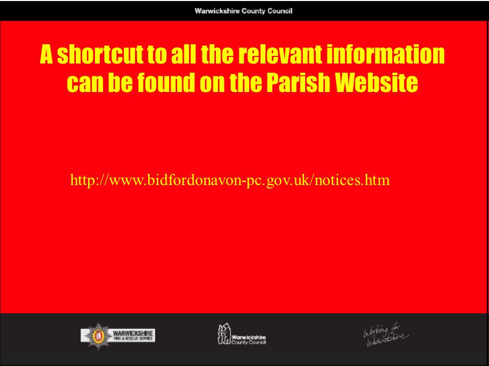 A shortcut to all the relevant information can be found on the Parish Website