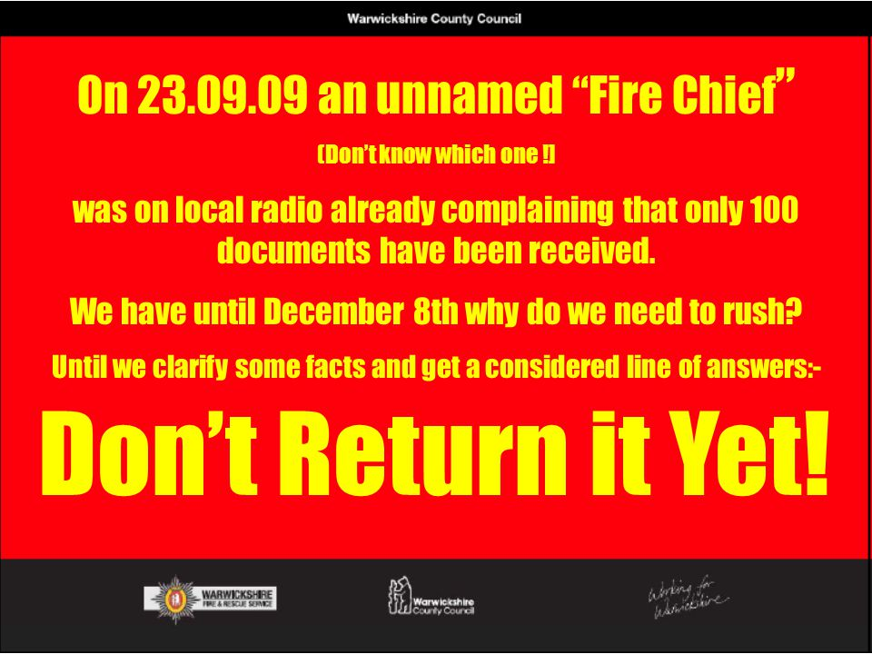 Don't Return it Yet! On 23.09.09 an unnamed Fire Chief
