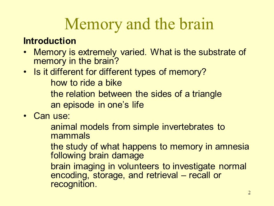 Memory and the brain Introduction