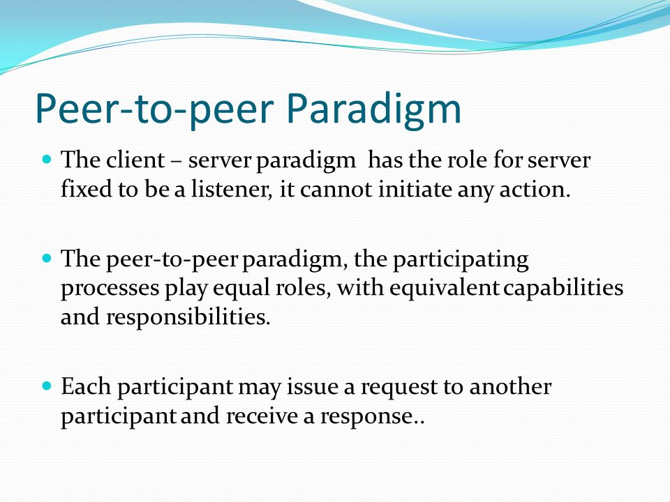 Peer-to-peer Paradigm
