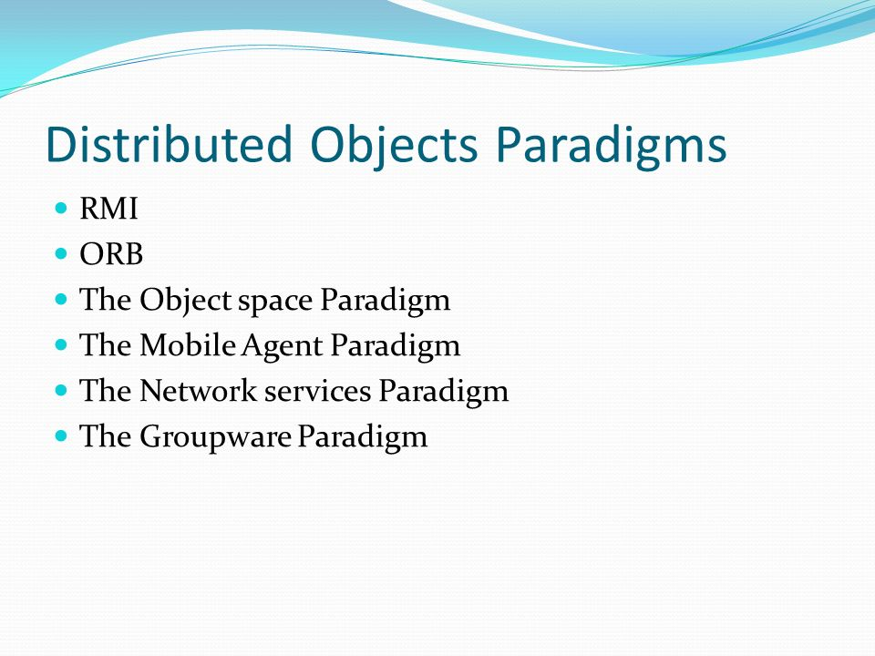 Distributed Objects Paradigms
