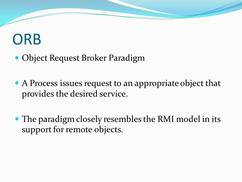 ORB Object Request Broker Paradigm