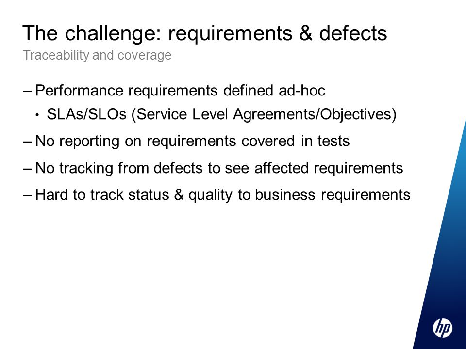 The challenge: requirements & defects