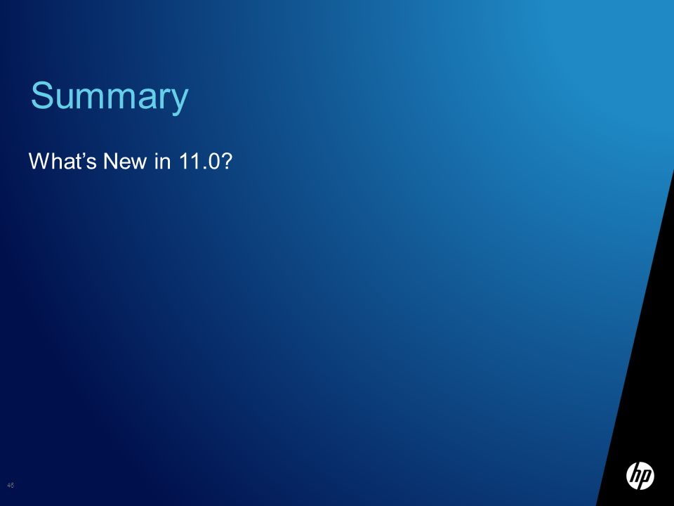 Summary What's New in 11.0