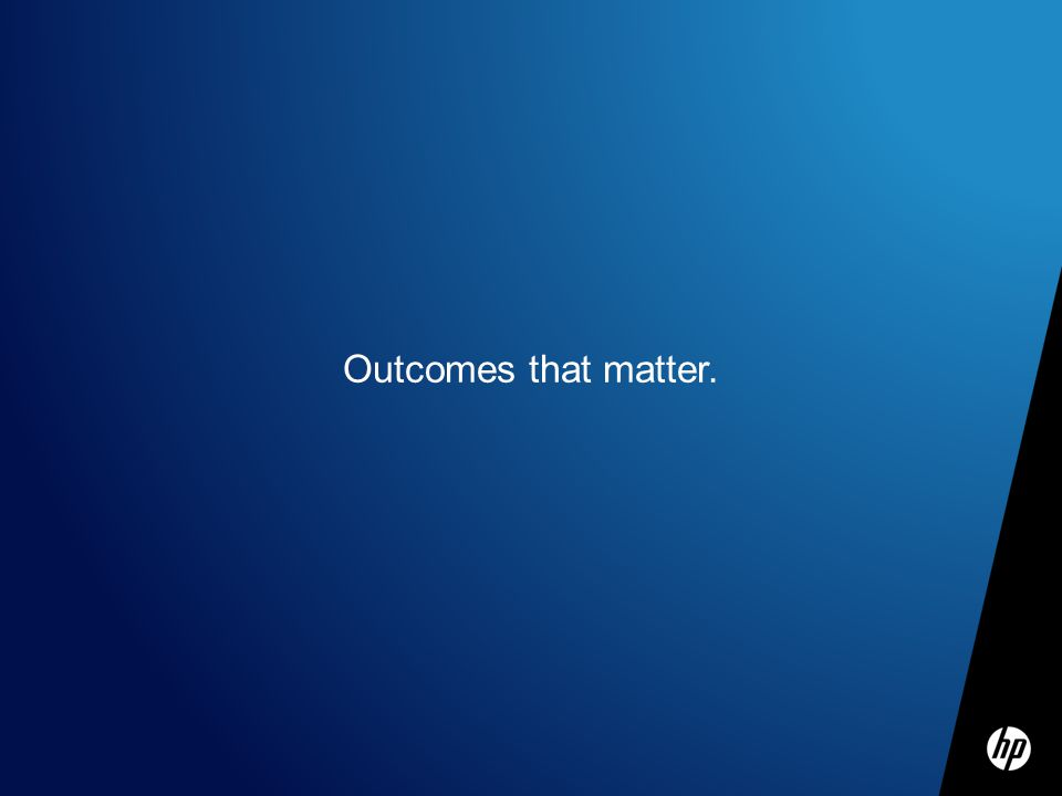 Outcomes that matter.