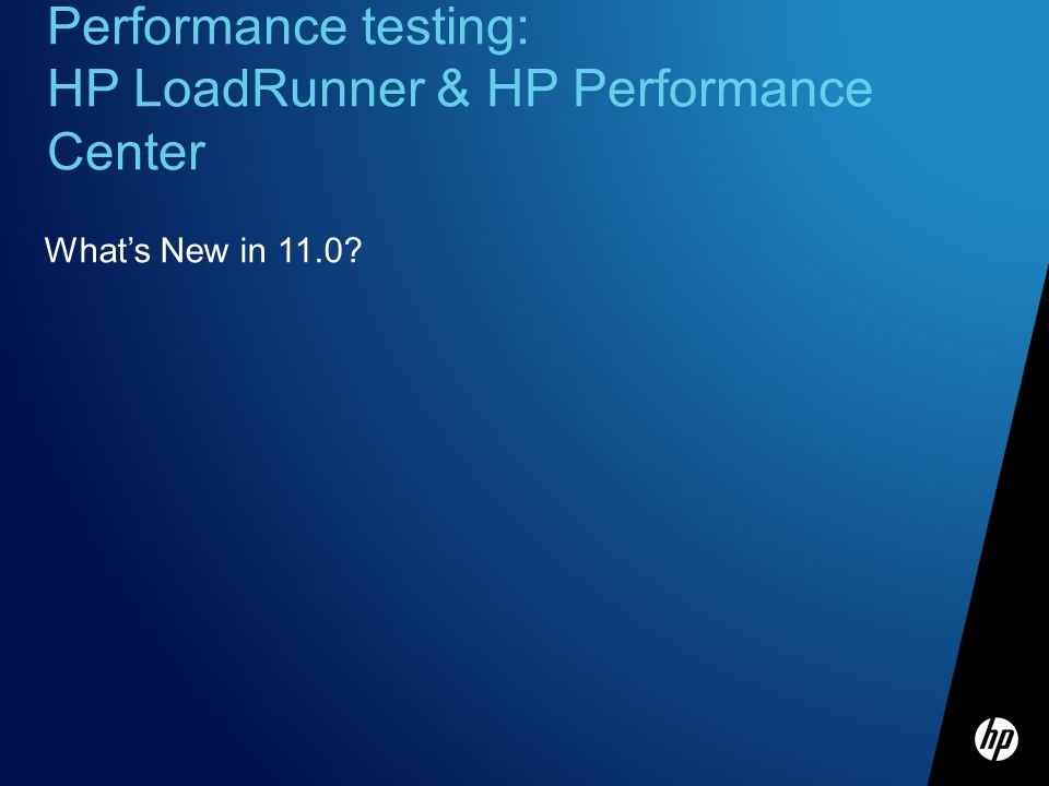 Performance testing: HP LoadRunner & HP Performance Center