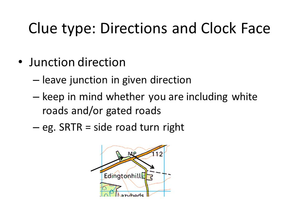 Clue type: Directions and Clock Face