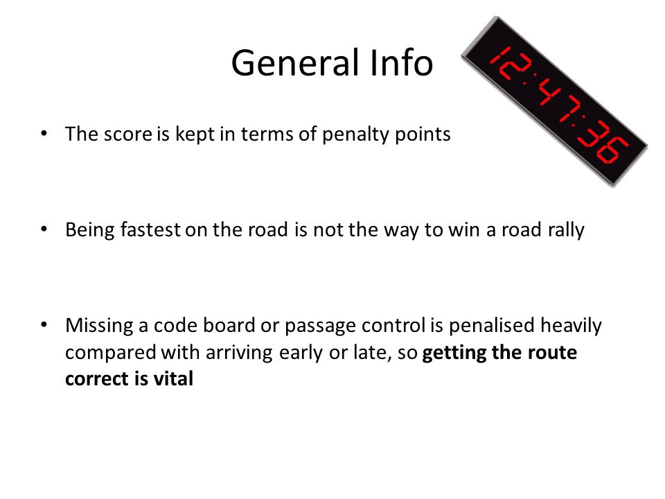 General Info The score is kept in terms of penalty points