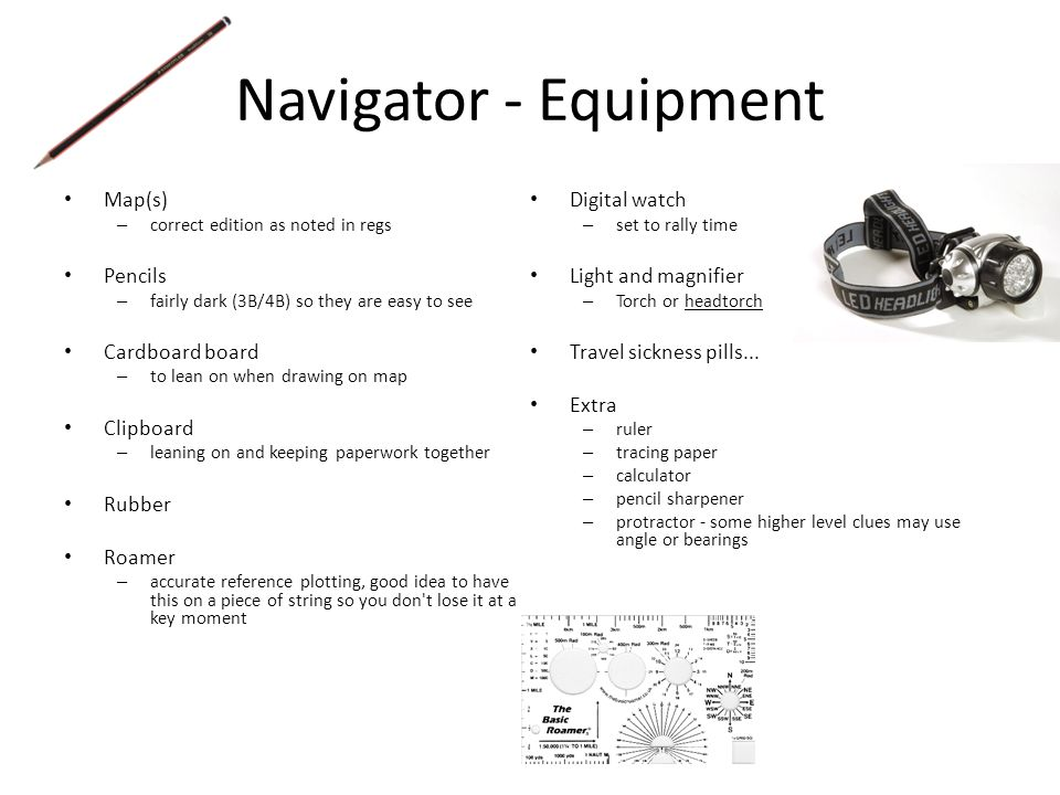 Navigator - Equipment Map(s) Digital watch Pencils Light and magnifier