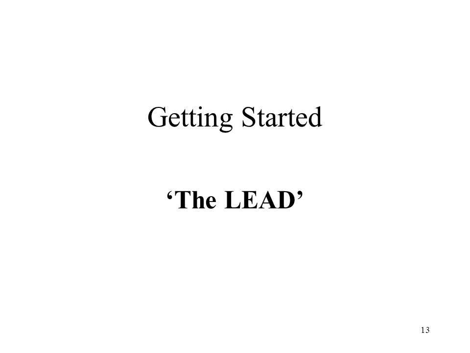 Getting Started 'The LEAD'