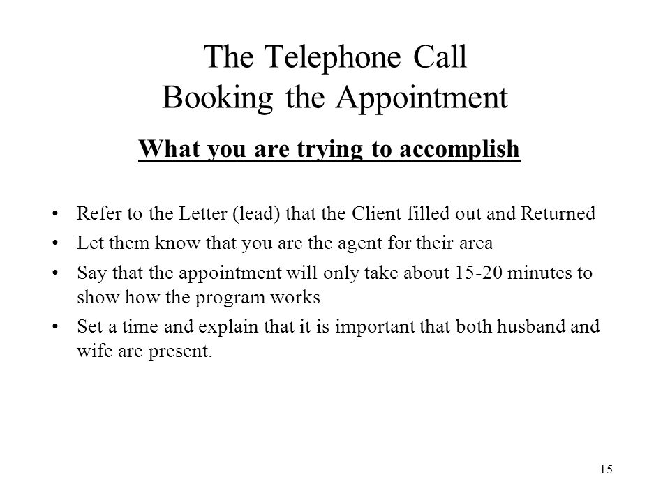 The Telephone Call Booking the Appointment