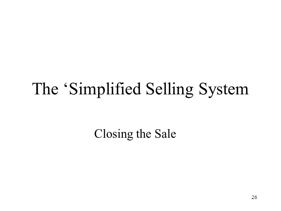 The 'Simplified Selling System