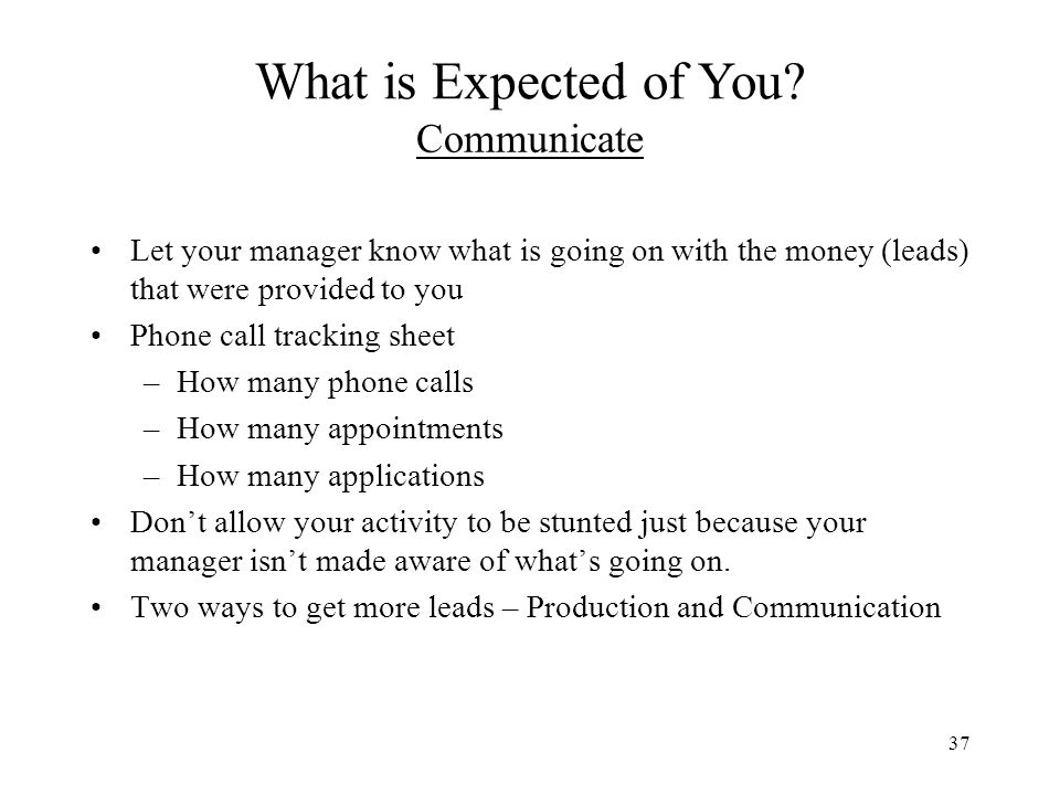 What is Expected of You Communicate