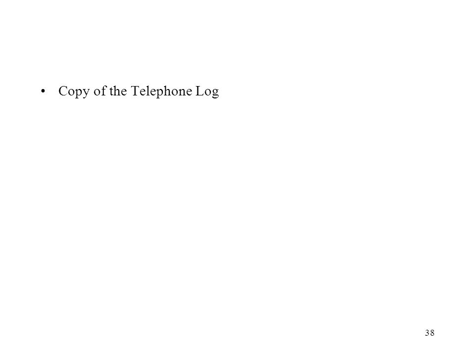 Copy of the Telephone Log