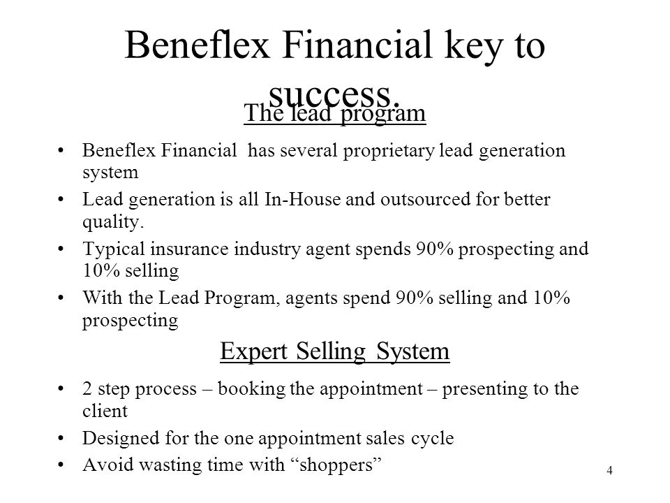 Beneflex Financial key to success.