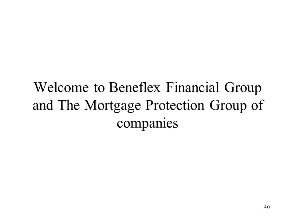 Welcome to Beneflex Financial Group and The Mortgage Protection Group of companies
