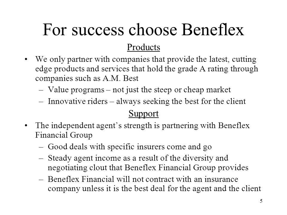 For success choose Beneflex