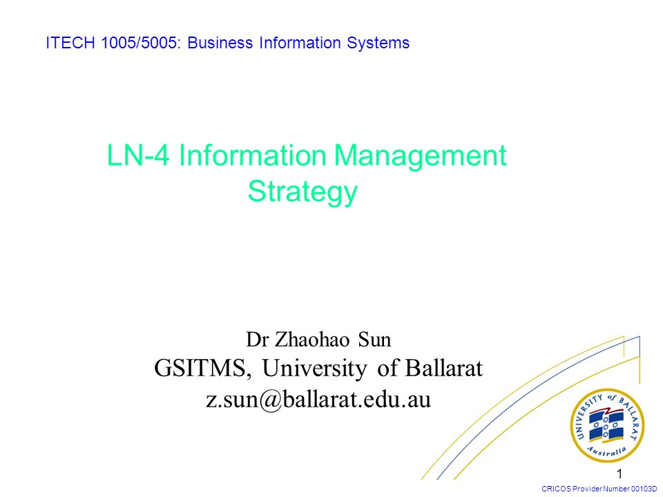 LN-4 Information Management Strategy
