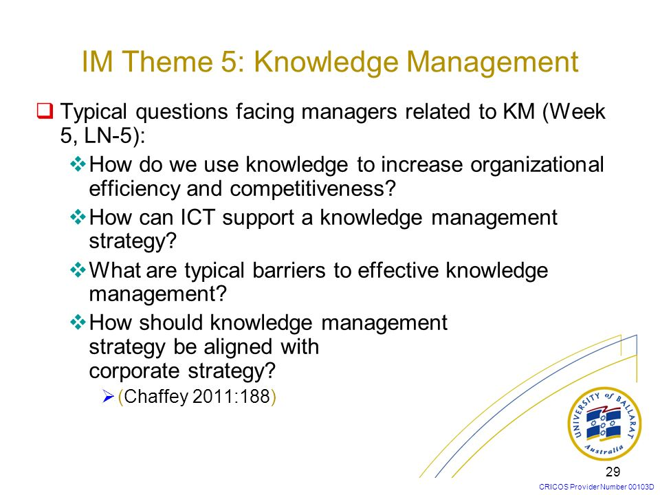 IM Theme 5: Knowledge Management
