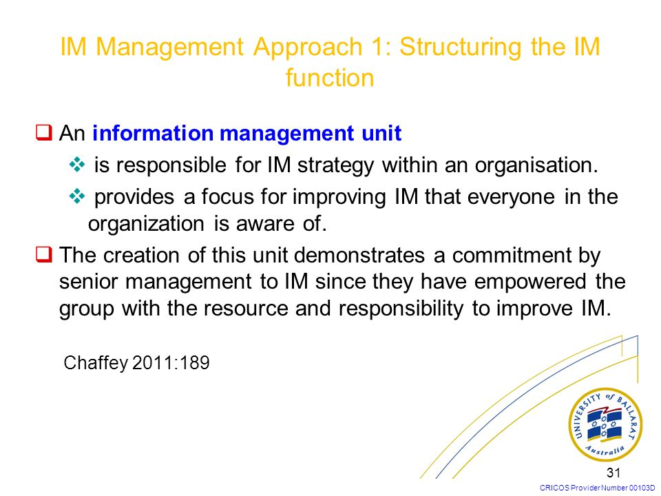IM Management Approach 1: Structuring the IM function
